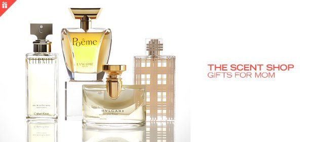 THE SCENT SHOP: GIFTS FOR MOM, Event Ends May 6, 9:00 AM PT >