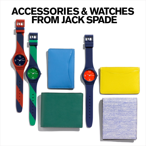 ACCESSORIES & WATCHES FROM JACK SPADE