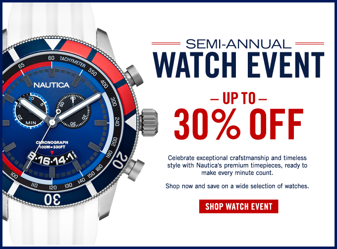 Semi-Annual Watch Event! Take up to 30% OFF
