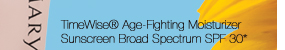 TimeWise® Age-Fighting Moisturizer Sunscreen Broad Spectrum SPF 30*