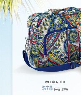 Weekender - $78