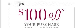 $100  Off Your Purchase of $499 or More