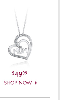 Mom  Pendant $49.99 - Shop Now