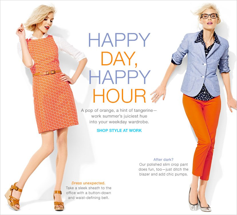 HAPPY DAY, HAPPY HOUR   SHOP STYLE AT WORK