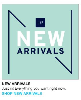 NEW ARRIVALS   Just in! Everything you want right now.   SHOP NEW ARRIVALS