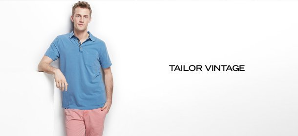 TAILOR VINTAGE, Event Ends May 7, 9:00 AM PT >