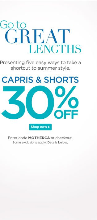 Capris and Shorts: 30% Off