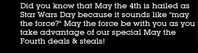 """Did you know that May the 4th is hailed as Star Wars Day because it sounds like """"may the force?"""""""
