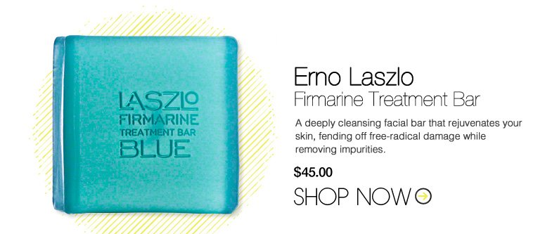 Erno Laszlo - Firmarine Treatment Bar A deeply cleansing facial bar that rejuvenates your skin, fending off free-radical damage while removing impurities. $45 Shop Now>>