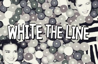 White the Line