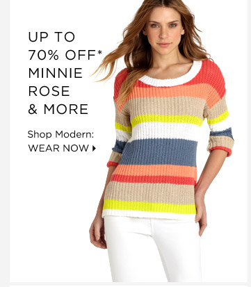 Up To 70% Off* Minnie Rose & More