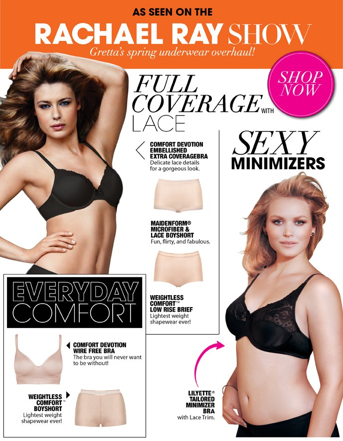 As See on the Rachael Ray Show: Gretta's Spring Underwear Overhaul! Full Coverage Underwear, Sexy Minimizers and More