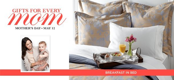 BREAKFAST IN BED, Event Ends May 6, 9:00 AM PT >