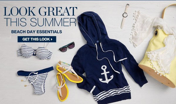 LOOK GREAT THIS SUMMER   BEACH DAY ESSENTIALS