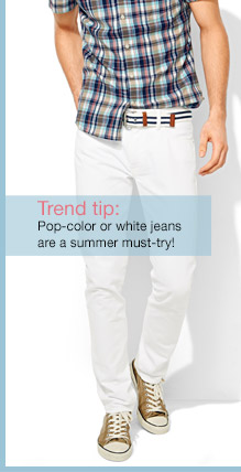 Trend Tip: Pop-color or white jeans are a summer must-try!