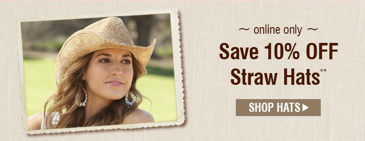 Online Only - Save 10% Off Straw Hats - Shop Hats