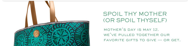spoil thy mother