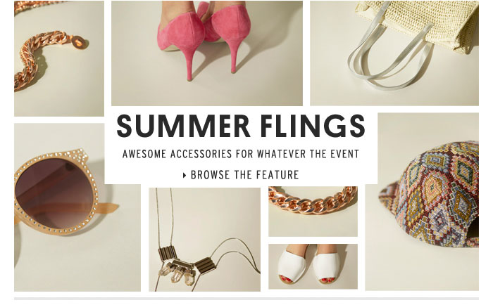 SUMMER FLINGS - Browse the Feature