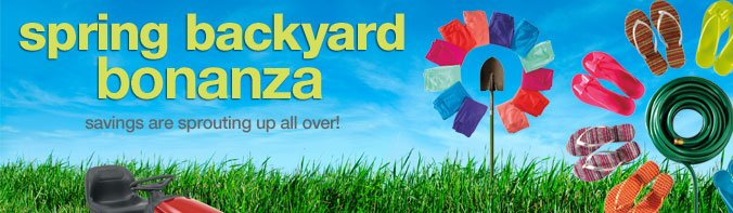 spring backyard bonanza | savings are sprouting up all over!