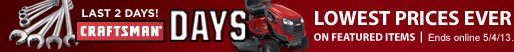LAST 2 DAYS! CRAFTSMAN(R) DAYS | LOWEST PRICES EVER on featured items