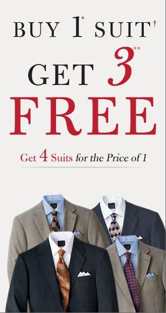 Buy 1* Suit† Get 3** FREE