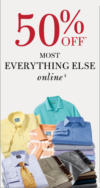 50% OFF* Most Everything Else Online‡