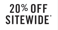 20% OFF SITEWIDE*