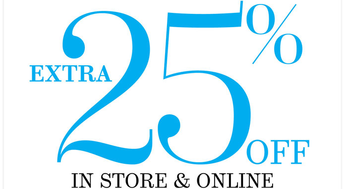 Extra 25% off in store & online