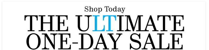 Shop Today The Ultimate One-Day Sale