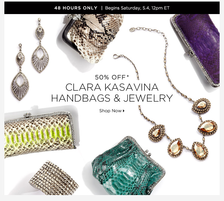 50% Off* Clara Kasavina...Shop Now