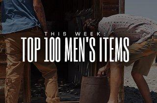 This Week: Top 100 Men's Items