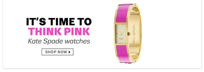 It's time to think pink Kate Spade watches Shop Now