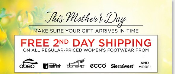 Remember mom with a gift of comfort this Mother's Day! Shop the best styles from Dansko, ABEO, Raffini, ECCO, Sierra West and more and enjoy FREE 2nd Day Shipping (details apply) for delivery before May 12, 2013!* Find the best selection online and in-stores at The Walking Company.