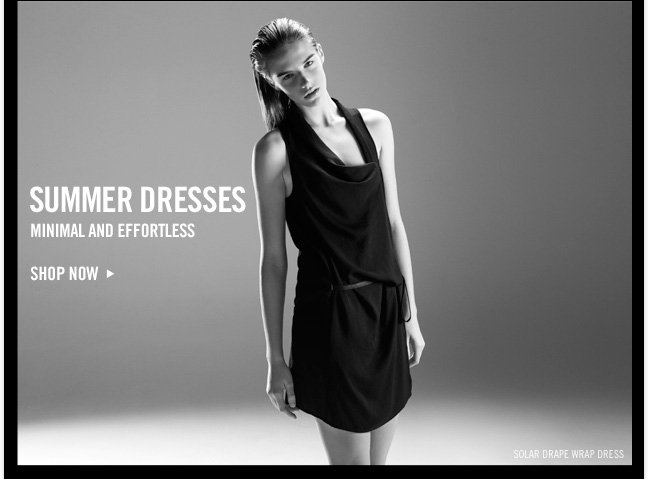 SUMMER DRESSES - MINIMAL AND EFFORTLESS - SHOP NOW
