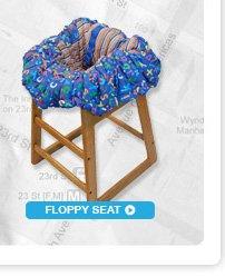 Floppy Seat