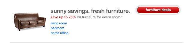 Sunny savings. Fresh furniture.