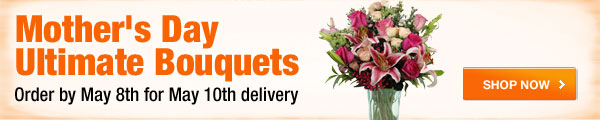 Mother's Day Ultimate Bouquets