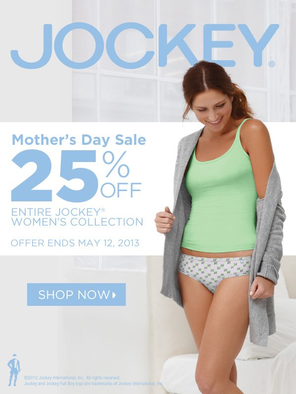 Jockey® Mother's Day Sale. 25% off entire Jockey® women's collection. Shop now.