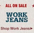 All Work Jeans on Sale