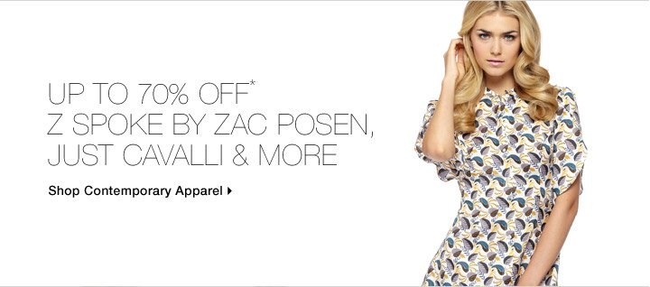 Up To 70% Off* Z Spoke By Zac Posen, Just Cavalli & More