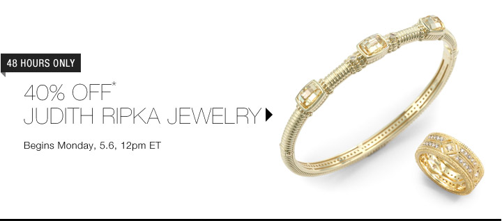 40% Off* Judith Ripka Jewelry...Shop Now