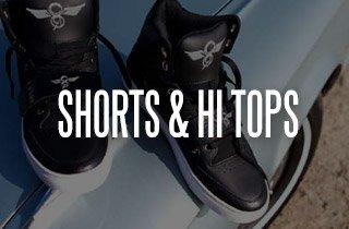 Shorts & Hi-Tops