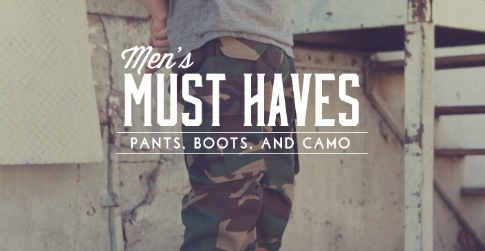 Must Haves for Men