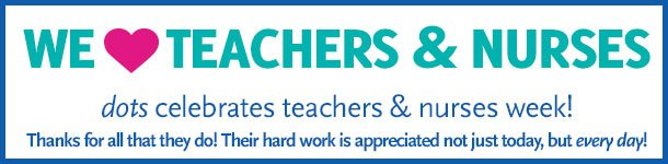 It's Teachers and Nurses Appreciation Week! We want to thank them for all that they do... not just today, but every day!
