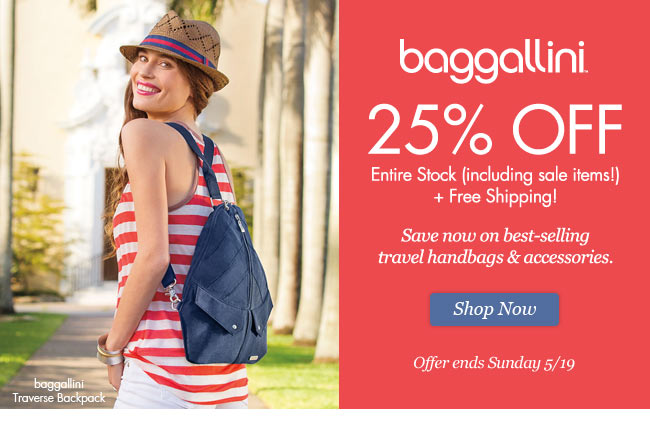 baggallini 25% Off Entire Stock + Free Shipping. Shop Now