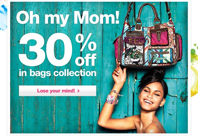 Oh my Mom! 30% off in bags collection