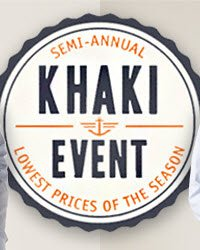 SEMI-ANNUAL KHAKI EVENT – LOWEST PRICES OF THE SEASON