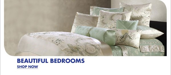 BEAUTIFUL BEDROOMS SHOP NOW