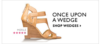 Click here to shop wedges.
