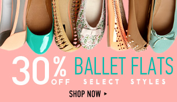 30% Off Ballet Flats - Shop Now